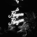 Le Pompon Pompon Re Opening Party